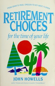 Cover of: Retirement choices for the time of your life