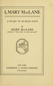 Cover of: I, Mary McLane: a diary of human days
