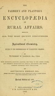 Cover of: The farmer's and planter's encyclopædia of rural affairs