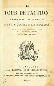 Cover of: Le tour de faction, drame-vaudeville en un acte.