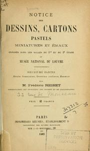 Cover of: Notice des dessins, cartons, pastels, miniatures et émaux