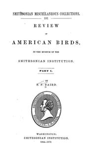 Cover of: Review of American birds in the Museum of the Smithsonian Institution: pt. 1