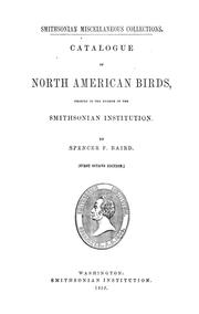 Cover of: Catalogue of North American birds, chiefly in the Museum of the Smithsonian Institution