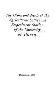 Cover of: [Work and needs of the college of agriculture of the University of Illinois]