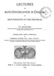 Cover of: Lectures on auto-intoxication in disease: or, Self-poisoning of the individual.