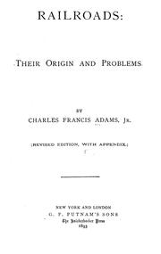 Cover of: Railroads: their origin and problems.