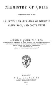 Cover of: Chemistry of Urine: A Practical Guide to the Analytical Examination of Diabetic Albuminous, and ..