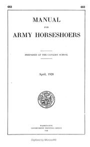 Cover of: Manual for army horseshoers, April, 1920