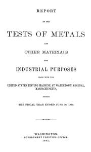 Cover of: Report of the Tests of Metals and Other Materials for Industrial Purposes ..