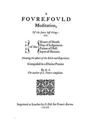 Cover of: A foure-fould meditation, of the foure last things