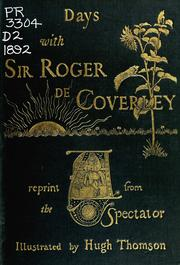 "Cover of: Days with Sir Roger de Coverley: a reprint from ""The Spectator."""