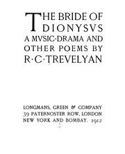 Cover of: The bride of Dionysus: a music-drama, and other poems