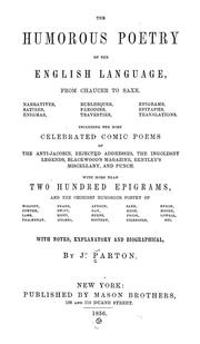 Cover of: The humourous poetry of the English language, from Chaucer to Saxe ..: With notes, explanatory and biographical
