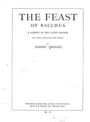 Cover of: The feast of Bacchus: a comedy in the Latin manner, and partly translated from Terence