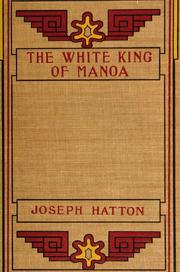 Cover of: The white king of Manoa
