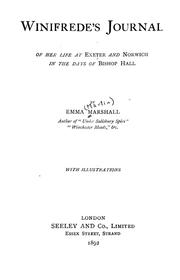 Cover of: Winifrede's journal of her life at Exeter and Norwich in the days of Bishop Hall