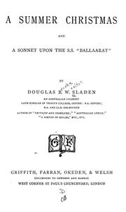 Cover of: A summer Christmas, and A sonnet upon the S.S. Ballaarat