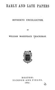 Cover of: Early and late papers, hitherto uncollected