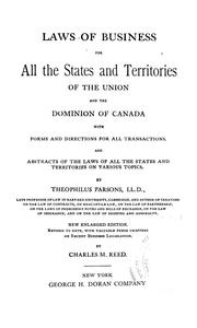 Cover of: Laws of business for all the states and territories of the Union and the Dominion of Canada, with forms and directions for all transactions: And abstracts of the laws of all the states and territories on various topics