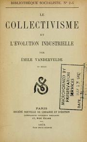 Cover of: Le collectivisme et l'évolution industrielle.