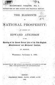 Cover of: The elements of national prosperity ....