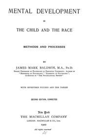 Cover of: Mental development in the child and the race, methods and processes: With seventeen figures and ten tables.