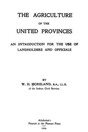 Cover of: The agriculture of the United Provinces