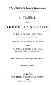 Cover of: The student's Greek grammar: a grammar of the Greek language