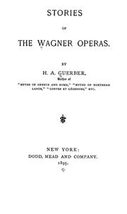 Cover of: Stories of the Wagner opera