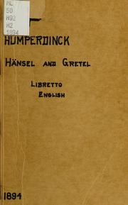 Cover of: Hänsel and Gretel: a fairy opera in three acts