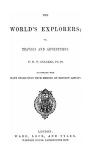 Cover of: The world's explorers, or, Travels and adventures