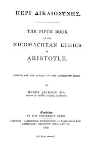 Cover of: The fifth book of the Nicomachean ethics of Aristotle: [Edited for the syndics of the University Press]