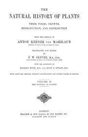 Cover of: The natural history of plants, their forms, growth, reproduction, and distribution: from the German of Anton Kerner von Marilaun