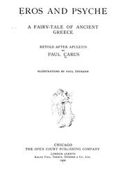 Cover of: Eros and Psyche: a fairy-tale of ancient Greece, retold after Apuleius