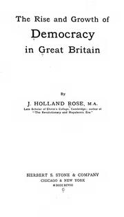 Cover of: The Rise and Growth of Democracy in Great Britain