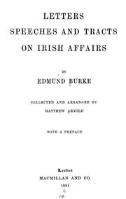 Cover of: Letters, speeches and tracts on Irish affairs