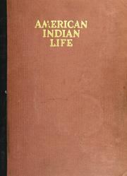 Cover of: American Indian life by several of its students
