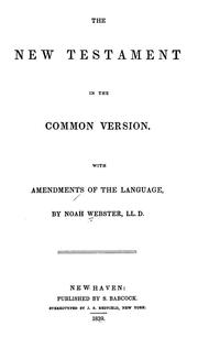 Cover of: The New Testament in the Common Version with Amendments to the Language