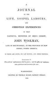 Cover of: A journal of the life, gospel labours, and Christian experiences of that faithful minister of Jesus Christ