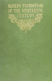 Cover of: Hero patriots of the nineteenth century