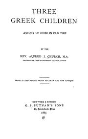 Cover of: Three Greek children: a story of home in old time