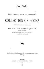 Cover of: The varied and interesting collection of books forming the library of the late Sir William Wilson Hunter