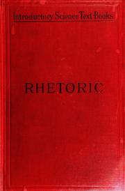 Cover of: An introduction to the study of rhetoric for the use of schools