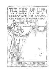 Cover of: The lily of life: a fairy tale