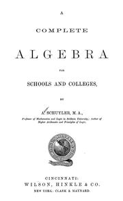 Cover of: A complete algebra for schools and colleges