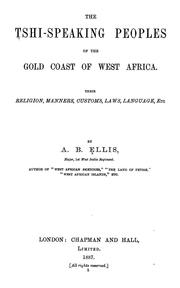 Cover of: The Tshi-speaking peoples of the gold Coast of West Africa