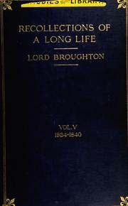 Cover of: Recollections of a long life, with additional extracts from his private diaries.