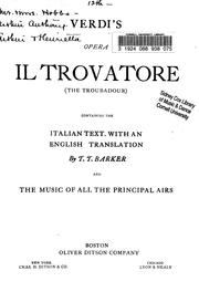 Cover of: Verdi's opera Il trovatore (The troubadour): containing the Italian text with an English translation