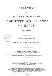 Cover of: Calendar of the proceedings of the Committee for advance of money, 1642-1656
