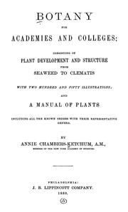 Cover of: Botany for academies and colleges: consisting of plant development and structure from seaweed to clematis